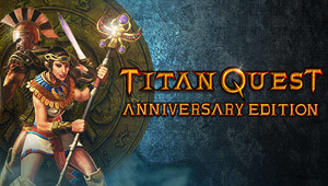 Titan Quest Anniversary Editio...