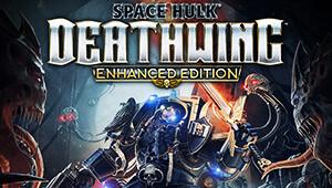 Space Hulk: Deathwing - Enhanc...