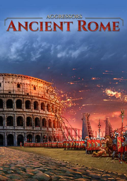 Aggressors: Ancient Rome